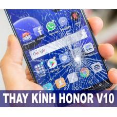 Thay mặt kính Honor V10 tại Hà Nội