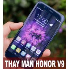 Thay màn hình Honor V9 tại Hà Nội