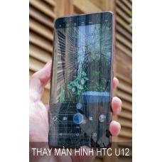 Thay Màn Hình  HTC U12 Chất Lượng Tại Hà Nội