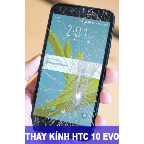 Thay mặt kính HTC 10 Evo tại Hà Nội
