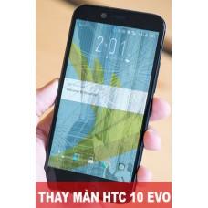 Thay màn hình HTC 10 Evo tại Hà Nội