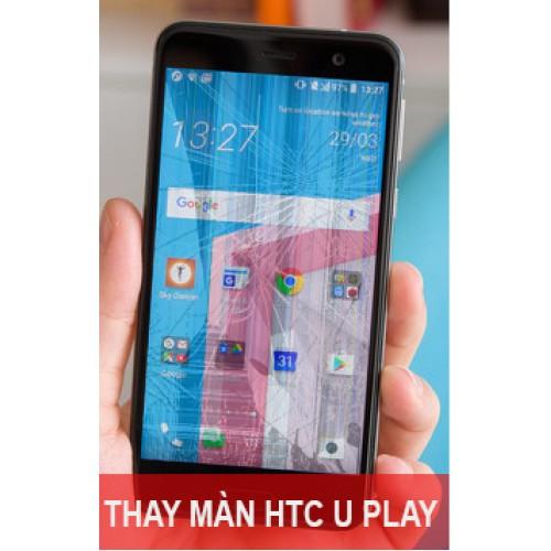 Thay màn hình HTC U Play tại Hà Nội