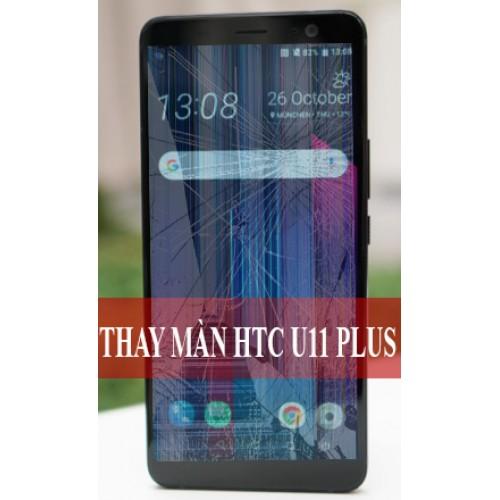 Thay màn hình HTC U11 Plus tại Hà Nội