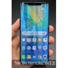Thay Màn Hình Huawei Mate 20 Giá Rẻ Tại Hà Nội