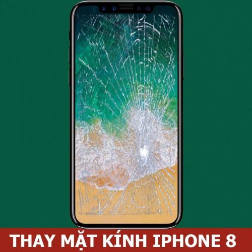 Thay mặt kính iphone 8 tại Hà Nội