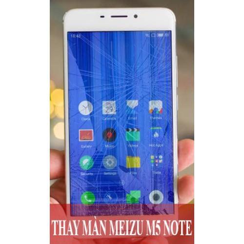 Thay màn hình Meizu M5 Note tại Hà Nội