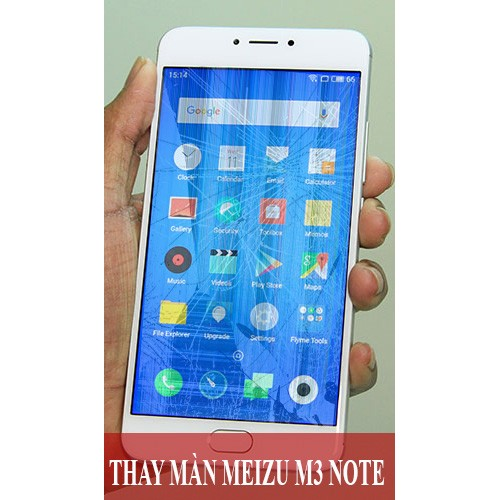 Thay màn hình Meizu M3 Note tại Hà Nội