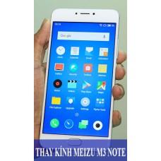 Thay mặt kính Meizu M3 Note tại Hà Nội