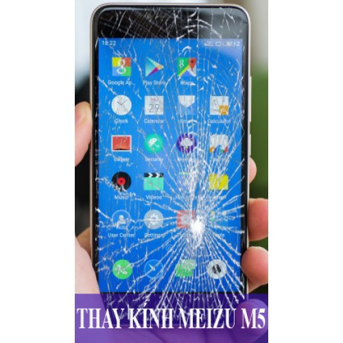 Thay mặt kính Meizu M5 tại Hà Nội