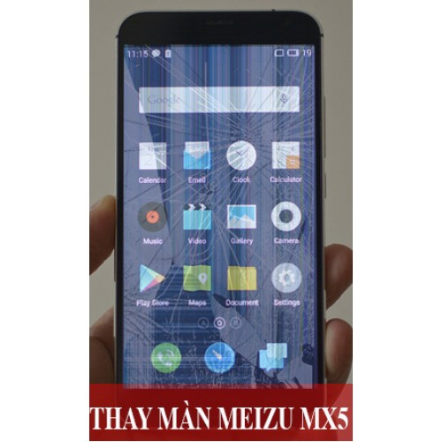 Thay màn hình Meizu MX5 tại Hà Nội