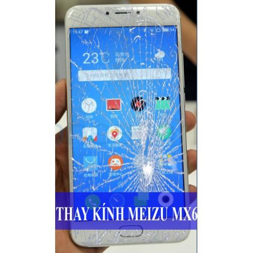 Thay mặt kính Meizu MX6 tại Hà Nội
