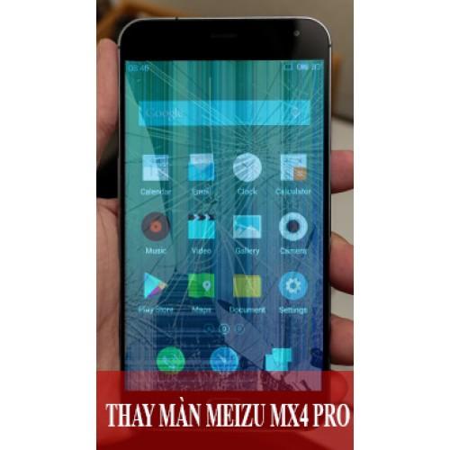 Thay màn hình Meizu MX4 Pro tại Hà Nội