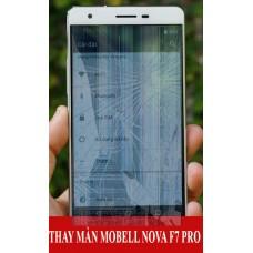 Thay màn hình Mobell Nova F7 Pro tại Hà Nội