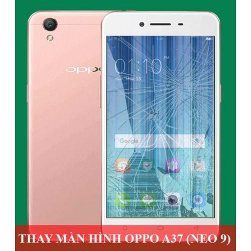 Thay màn hình Oppo A37 (Neo 9) tại Hà Nội