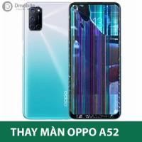 Thay màn hình Oppo A52