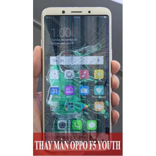 Thay màn hình Oppo F5 Youth tại Hà Nội