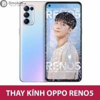 Thay mặt kính Oppo Reno 5