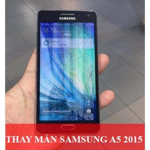 Thay màn hình Samsung A5 2015 tại Hà Nội