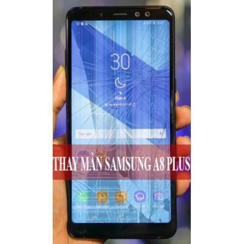Thay màn hình Samsung A8 Plus tại Hà Nội