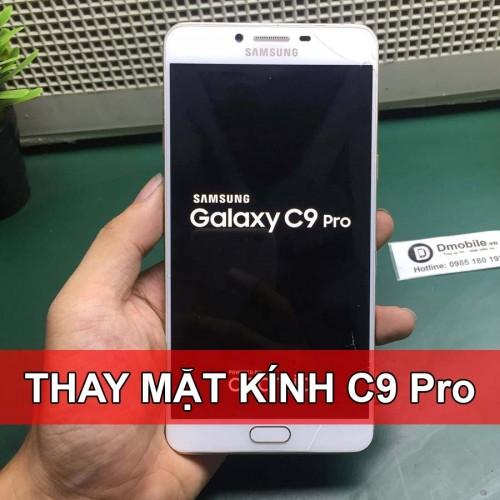 Thay mặt kính Samsung C9 Pro tại Hà Nội