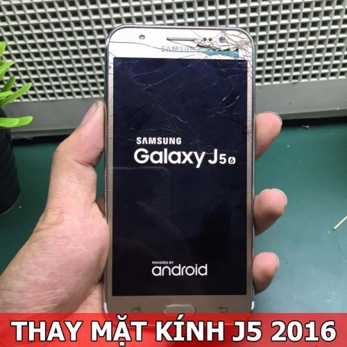 Thay mặt kính Samsung J5 2016 tại Hà Nội