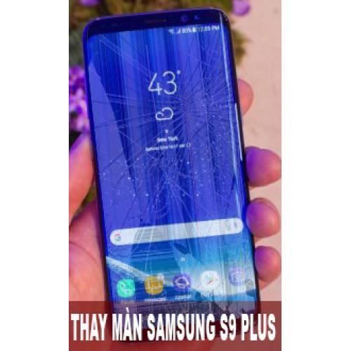 Thay màn hình Samsung S9 Plus tại Hà Nội