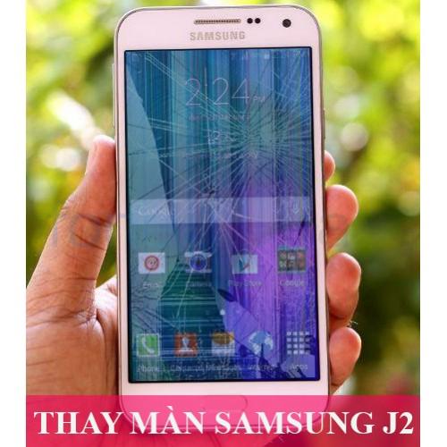 Thay màn hình Samsung J2 tại Hà Nội