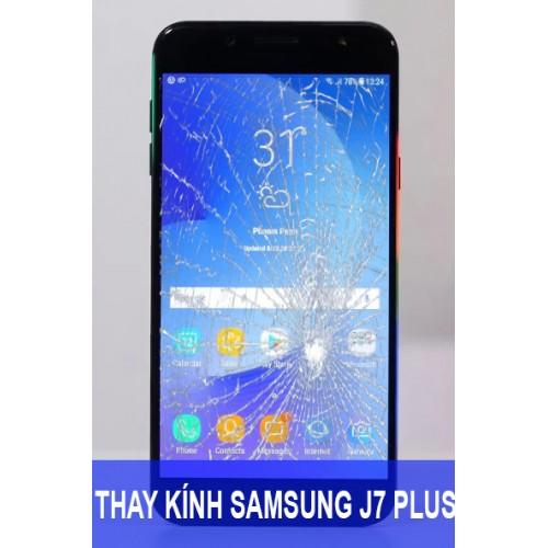 Thay mặt kính Samsung J7 Plus (J7+) tại Hà Nội