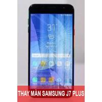 Thay màn hình Samsung J7 Plus (J7+) tại Hà Nội