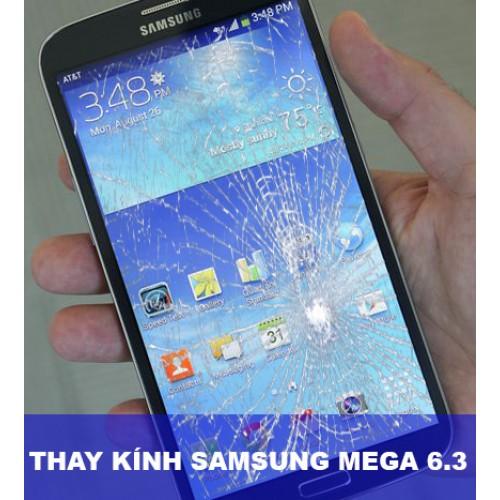 Thay mặt kính Samsung Mega 6.3 tại Hà Nội