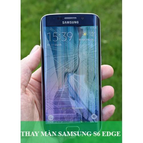 Thay màn hình Samsung S6 Edge tại Hà Nội