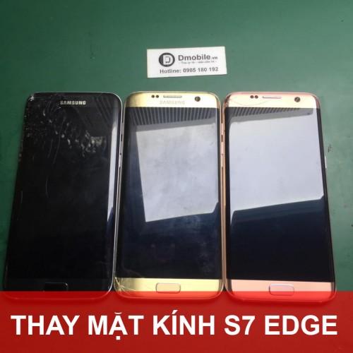 Thay mặt kính Samsung S7 Edge tại Hà Nội