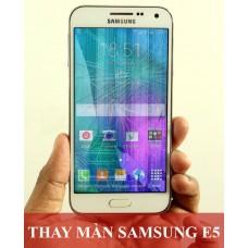 Thay màn hình Samsung E5 tại Hà Nội
