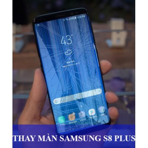 Thay màn hình Samsung S8 Plus tại Hà Nội