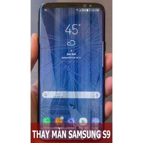 Thay màn hình Samsung S9 tại Hà Nội