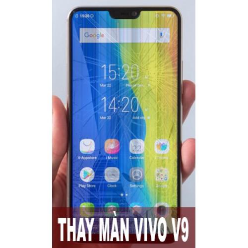 Thay màn hình Vivo V9 tại Hà Nội