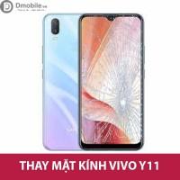 Thay ép kính Vivo Y11 Hà Nội