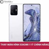 Thay màn hình Xiaomi 11T
