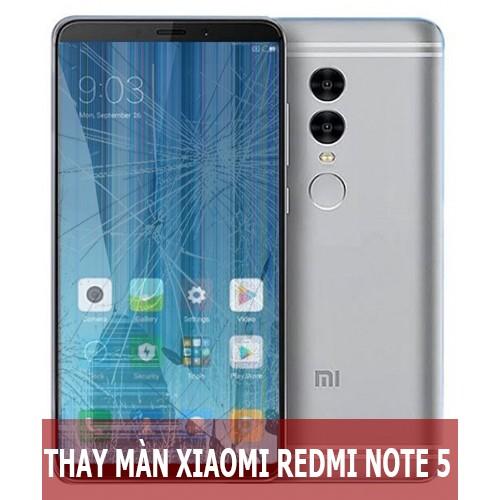 Thay màn hình Xiaomi Redmi Note 5 tại Hà Nội