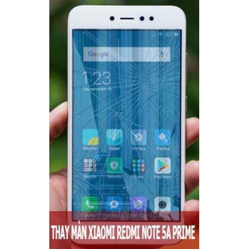 Thay màn hình Xiaomi Redmi Note 5A Prime tại Hà Nội